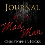 Journal of a Madman | Christopher Hicks