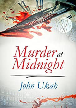 Murder At Midnight (English Edition) de [Ukah, John]