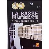 La basse en autodidacte - Niveau Intermédiaire Livre + CD + DVD