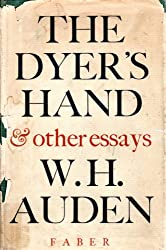The Dyer's Hand, and Other Essays