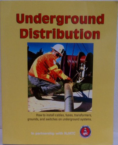 (Underground Distribution: How to Install Cables, Fuses, Transformers, Grounds, and Switches on Underground Systems)
