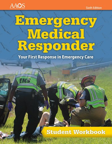 1284116808 - Emergency Medical Responder: Your First Response in Emergency Care Student Workbook