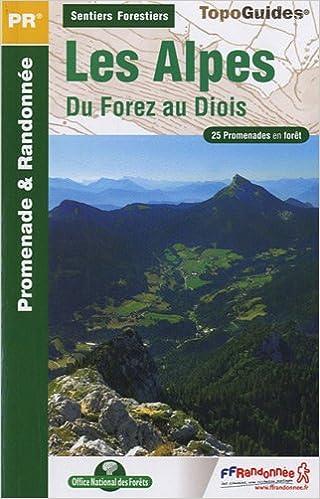 Lire Sentiers forestiers des Alpes, du Forez au Diois à pied : 25 promenades & randonnées epub, pdf