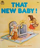img - for That New Baby! book / textbook / text book