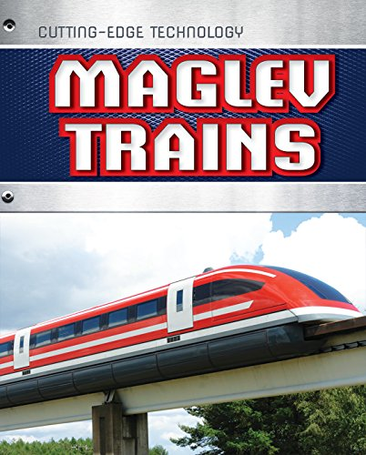 Maglev Trains (Cutting-edge Technology)