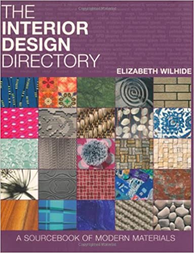 The Interior Design Directory A Sourcebook Of Modern Materials Amazoncouk Elizabeth Wilhide 9781844007097 Books