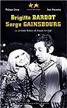 Brigitte Bardot, Serge Gainsbourg : La véritable histoire de Bonnie and Clyde par Crocq