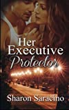 img - for Her Executive Protector book / textbook / text book