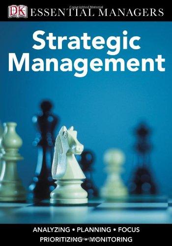 DK Essential Managers: Strategic Management pdf