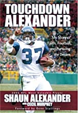 Touchdown Alexander: My Story of Faith, Football, and Pursuing the Dream