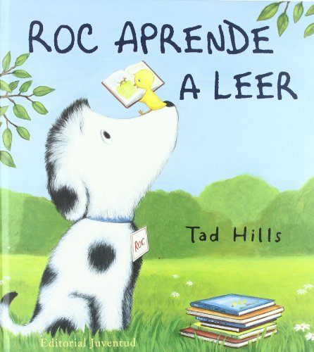 Roc aprende a leer / How Rocket Learns to Read (Spanish Edition)
