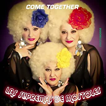 Amazon.com: Come Together: Las Supremas De Mostoles: MP3 ...