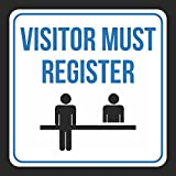 Visitor Must Register Print People Picture Blue White Black Window School PublicBusiness Signs Plas, 12x12