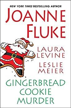 Gingerbread Cookie Murder (Hannah Swensen series) by [Fluke, Joanne, Meier, Leslie, Levine, Laura]