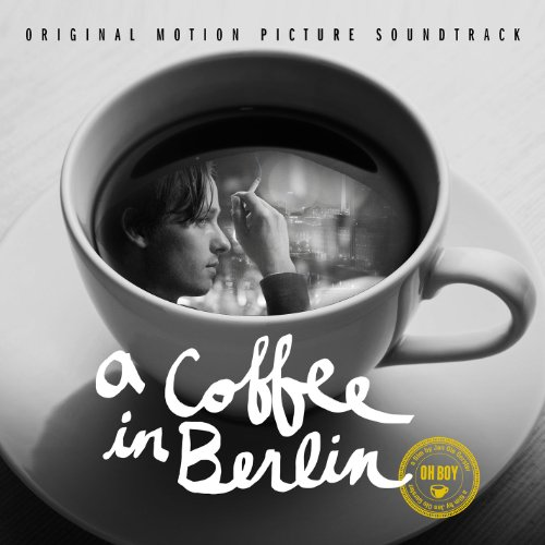 A Coffee in Berlin (2012) Movie Soundtrack