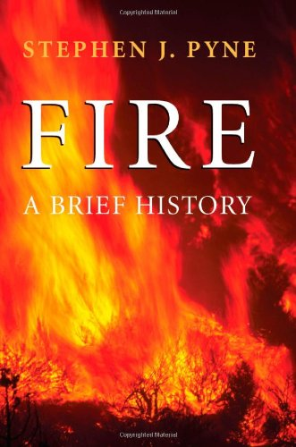Fire: A Brief History (Weyerhaeuser Environmental Books) - Import It All