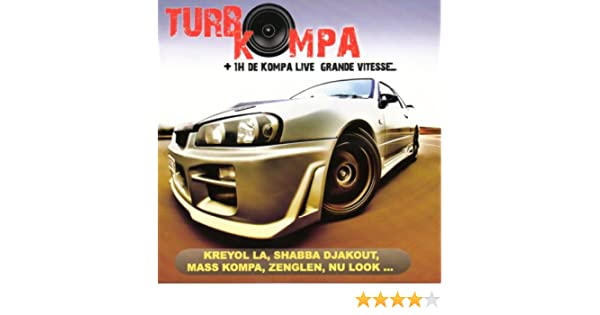 Turbo Kompa (1h de Kompa Live grande vitesse) by Various artists on Amazon Music - Amazon.com
