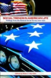 Social Trends in American Life : Findings from the General Social Survey since 1972, Marsden, Peter V., 0691155909
