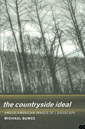 Countryside Ideal: Anglo American Images Of Landscape