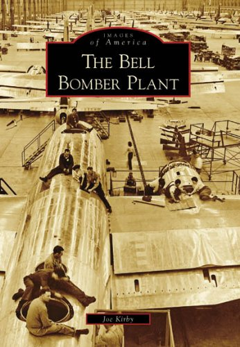The Bell Bomber Plant (Images of America: Georgia)