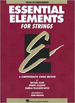 Book Essential Elements for Strings, Book One: Piano Accompaniment: A Comprehensive String Method