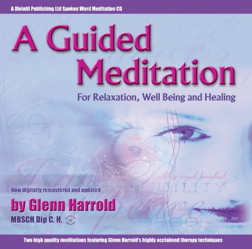 A Guided Meditation for Relaxation, Well Being and Healing by Brand: Diviniti Publishing