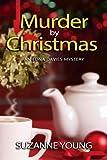 Murder by Christmas (Edna Davies Mysteries Book 4)