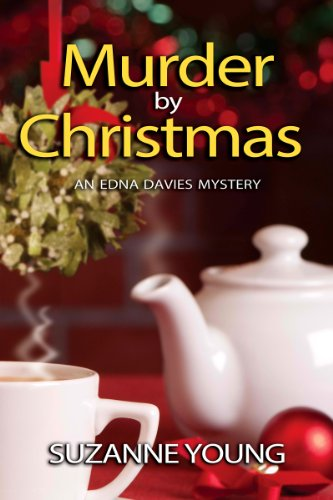 Murder by Christmas (Edna Davies Mysteries Book 4)