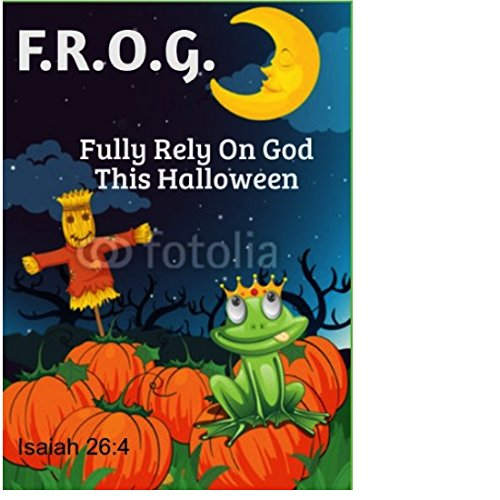 25 Halloween Fully Rely On God Bible Tracts]()