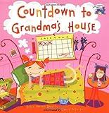 Countdown to Grandma's House, Debra Mostow Zakarin, 044842813X