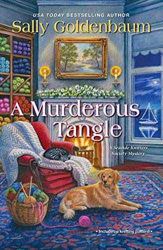 A Murderous Tangle (Seaside Knitters Society Book 3) by [Goldenbaum, Sally]
