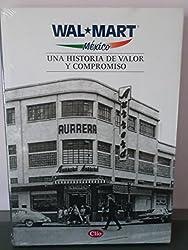 Wal-Mart Mexico: Una Historia de Valor y Compromiso