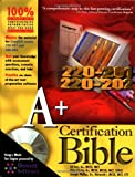 A+ Certification Bible, Ed Tetz and Angshuman Chakraborti, 0764548107