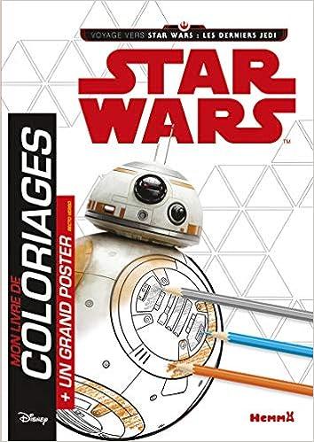 Mon Livre De Coloriage Star Wars Les Derniers Jedi Avec Un