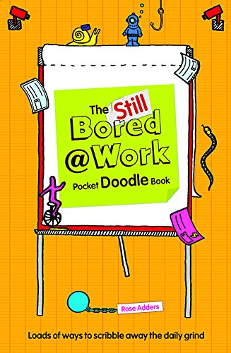 Doodle Book: Still Bored at Work Pocket Edition (Pocket Doodle Book)