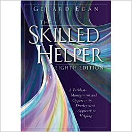 The skilled helper eighth edition a problem management and the skilled helper eighth edition a problem management and opportunity development approach to helping 8e 8th edition by gerard egan hardcover 2007 textbook fandeluxe Choice Image