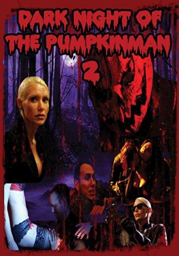Dark Night of the Pumpkinman -