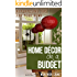 Home Decor on a Budget: Repurposing Tips and Decorating Ideas for Your Home