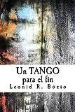 Un tango para el fin (Spanish Edition)