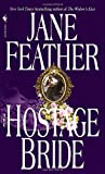 The Hostage Bride, Jane Feather, 0553578901