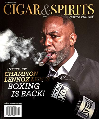 CIGAR & SPIRITS Magazine July August 2019 BOXING CHAMP LENNOX LEWIS Cover (Best Selling Cigars 2019)