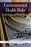 Environmental Health Risks, Jack D. Gosselin and Ike M. Fancher, 1607417812