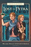 Lost in Petra, Melissa Mahle, 0985227303