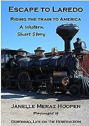 Escape to Laredo: Riding the Train to America