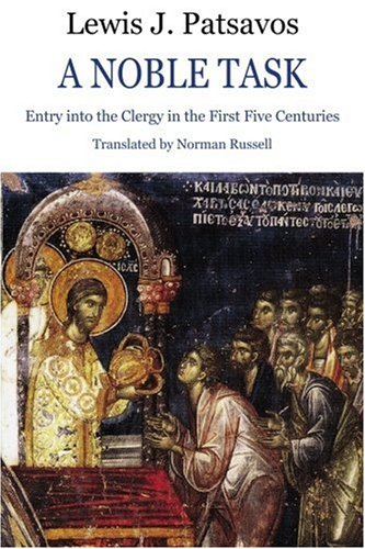 A Noble Task: Entry into the Clergy in the First Five Centuries pdf epub