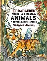 Endangered, Extinct & Legendary Animals | A Science & Research Handbook: Zoology & Cryptozoology