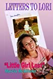 """Letters to Lori  """"Little Girl Lost"""""""