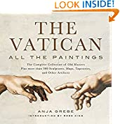 #5: Vatican: All the Paintings: The Complete Collection of Old Masters, Plus More than 300 Sculptures, Maps, Tapestries, and other Artifacts