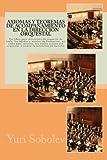 img - for Axiomas y teoremas de acompa amiento en la direcci n orquestal: Un libro para directores de orquesta de todas las edades y niveles de formaci n, as  ... la intenci n de hacerlo. (Spanish Edition) book / textbook / text book