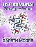 Killer Jigsaw Sudoku 2: 101 Samurai, Gareth Moore, 1495349152